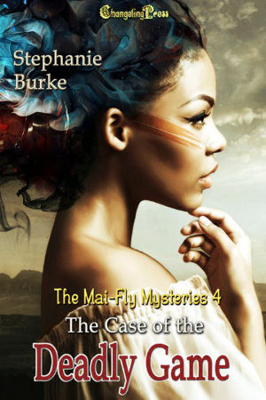 Cover - The Case of the Deadly Game Part 1 (Mai-Fly Mysteries 4)