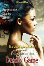 Cover - The Case of the Deadly Game Part 2 (Mai-Fly Mysteries 5)