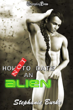 Cover - How Not to Date an Alien (How Not to Date... 1)