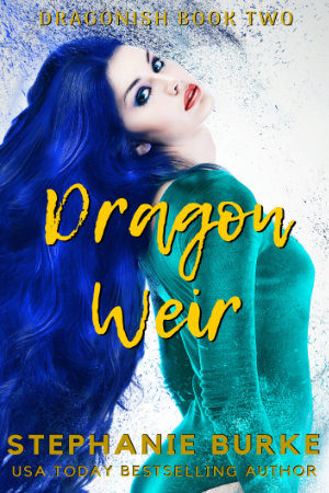 Dragon Weir (Dragonish Two)