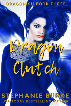 Dragon Clutch (Dragonish Three)