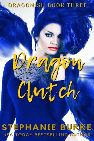 Dragon Clutch (Dragonish Three)